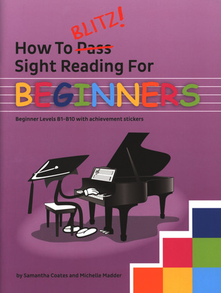 Samantha Coates et al.: How To Blitz Sight Reading – Beginners