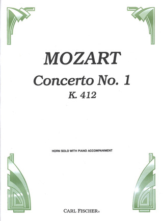 Wolfgang Amadeus Mozart: Concerto No. 1 in D major KV 412