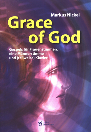 Nickel Markus: Grace Of God - Gospels