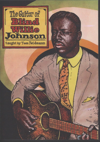 The Guitar of Blind Willie Johnson