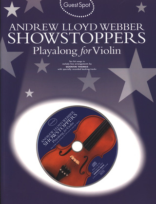 Andrew Lloyd Webber: Guest Spot Andrew Lloyd Webber Showstoppers Violin Book/Cd