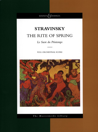 Igor Strawinsky: The Rite of Spring (1911-13)