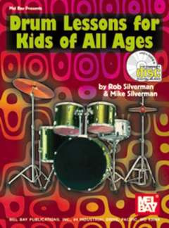 Rob Silverman et al.: Drum Lessons for Kids of All Ages