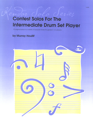 Murray Houllif: Contest Solos For The Intermediate Drum Set Player
