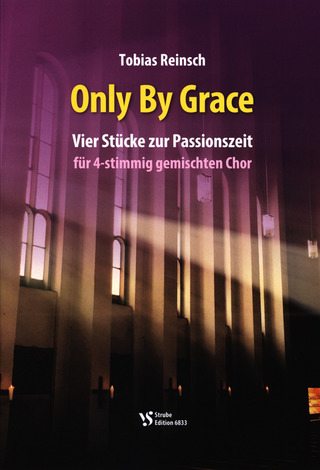 Tobias Reinsch: Only by Grace