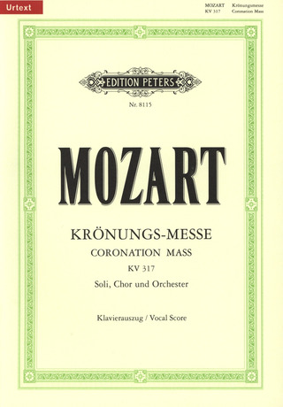 "Wolfgang Amadeus Mozart: Missa C major KV 317 ""Coronation Mass"""