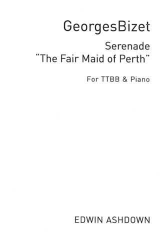 Georges Bizet: Serenade (The Fair Maid Of Perth)