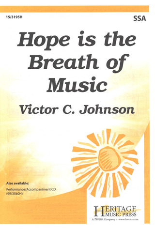 Victor C. Johnson: Hope Is The Breath Of Music
