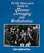 Peter Sokolow: Guide to Klezmer arranging and orchestration