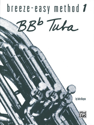 John Kinyon: Breeze Easy Method for BB-Flat Tuba 1