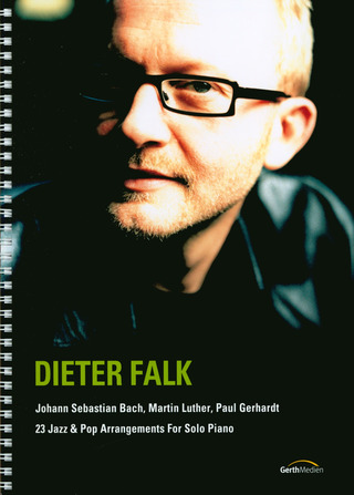 Dieter Falk: 23 Jazz & Pop Arrangements for Solo Piano