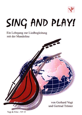 Gerhard Vogt et al.: Sing and play