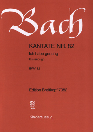 Johann Sebastian Bach: It is enough BWV 82