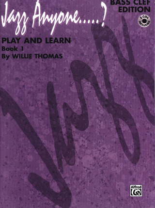 Thomas Willie: Jazz Anyone 1 - Play And Learn