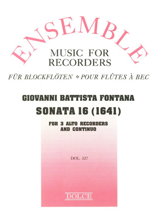 Giovanni Battista Fontana: Sonate 16