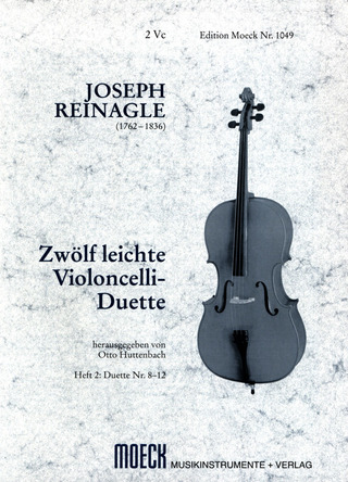 "Reinagle, Joseph: Zwölf leichte Violoncello-Duette ""for the use of beginners"""