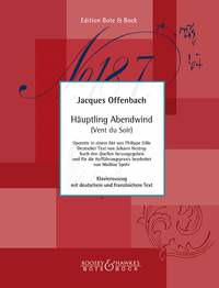 Jacques Offenbach: Häuptling Abendwind