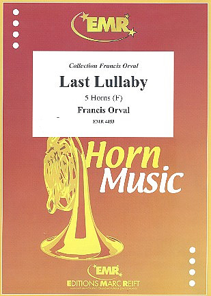 Orval, Françis: Last Lullaby
