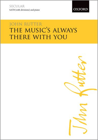John Rutter: The Music's always there with You