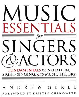 Andrew Gerle: Music Essentials for Singers and Actors
