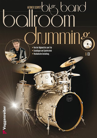 Werner Schmitt: Big Band Ballroom Drumming