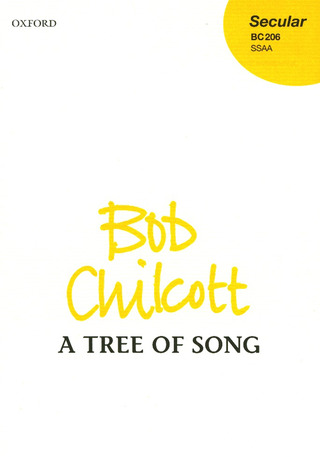 Bob Chilcott: A tree of song