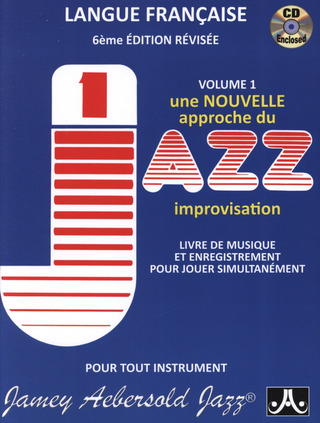 Jamey Aebersold: Jamey Aebersold:  How To Play Jazz & Improvise - Volume 1 (French Edition)