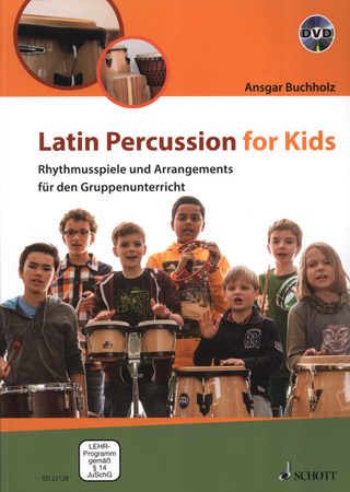 Ansgar Buchholz: Latin Percussion for Kids