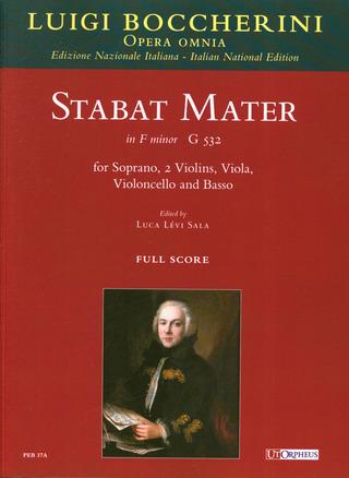 Luigi Boccherini: Stabat Mater in F minor (G 532) for Soprano, 2 Violins, Viola, Violoncello and Basso