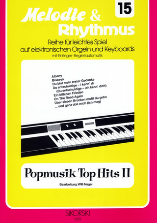 Willi Nagel: Melodie & Rhythmus, Heft 15: Popmusik Top Hits 2