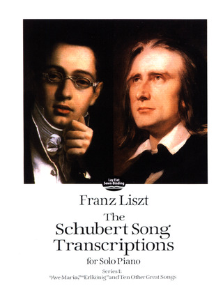 Franz Liszt et al.: The Schubert Song Transcriptions for Solo Piano 1