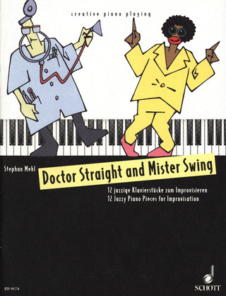 Mehl Stephan: Doctor Straight and Mister Swing