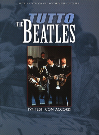 The Beatles: Tutto