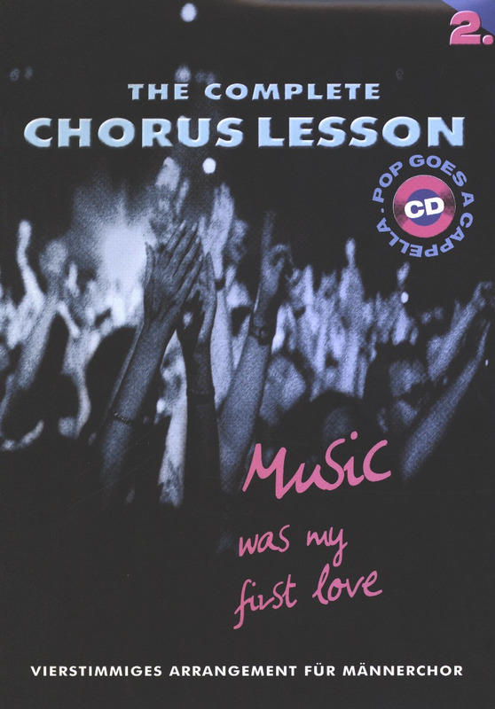 Chorus Lesson 2 - Music Was My First Love