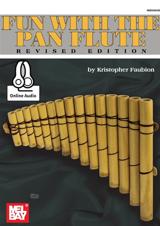 Kristopher Faubion: Fun with the Pan Flute