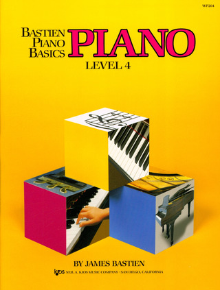 James Bastien: Bastien Piano Basics – Piano 4