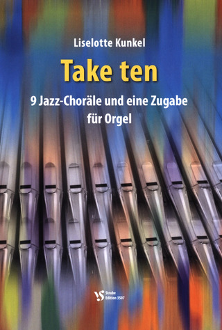 Liselotte Kunkel: Take ten
