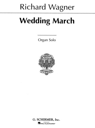 Richard Wagner: Wedding March (from Lohengrin WWV 75)