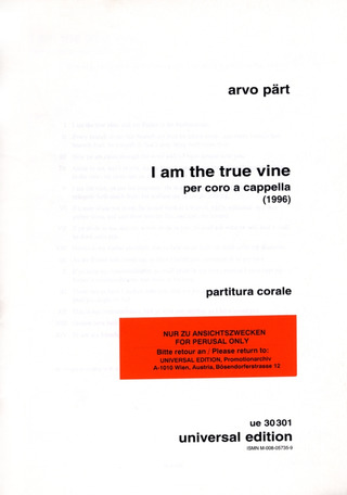 Arvo Pärt: I Am the True Vine für Chor SATB für Chor SATB (1996)