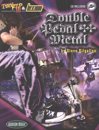 Steve Kilgallon: Double Pedal Metal