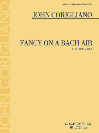 Corigliano John: Fancy On A Bach Air