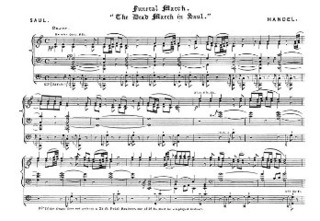 George Frideric Handel: Funeral March - The Dead March In Saul