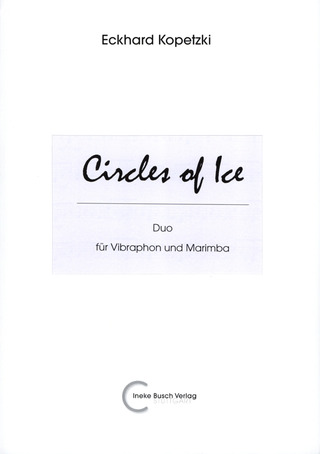 Eckhard Kopetzki: Circles Of Ice
