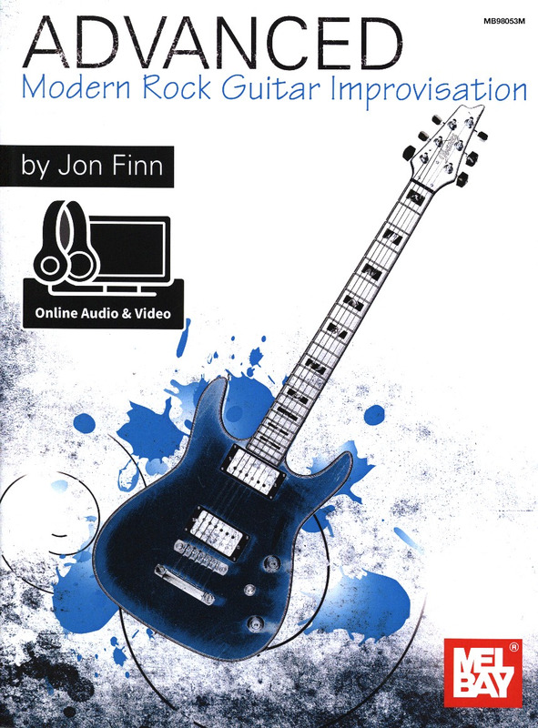 Jon Finn: Advanced Modern Rock Guitar Improvisation