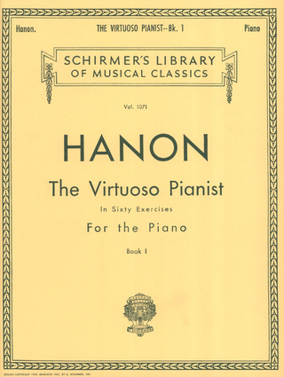 Charles-Louis Hanon: The Virtuoso Pianist In 60 Exercises 1