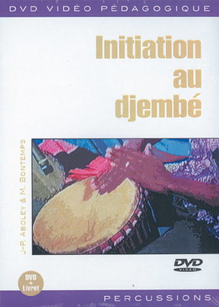 J.Ph. Aboley et al.: Initiation au djembé