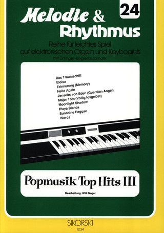 Willi Nagel: Melodie & Rhythmus, Heft 24: Popmusik Top Hits 3