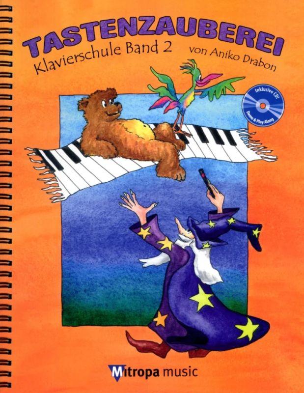 Klavierschule Band 1 inkl Tastenzauberei CD Aniko Drabon