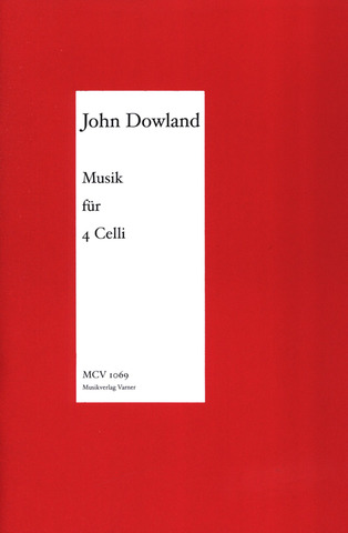 John Dowland: Musik Fuer 4 Celli