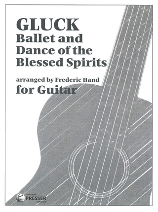Christoph Willibald Gluck: Ballet and Dance of the Blessed Spirits